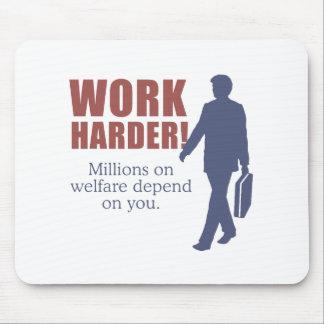 懸命の仕事。 福祉の何百万はあなたによって決まります。 - マウスパッド