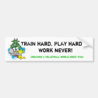 懸命を訓練しないで下さい、仕事…決してより懸命に遊ばないで下さい バンパーステッカー