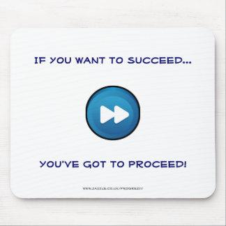 成功したいと思えば進むなります! マウスパッド