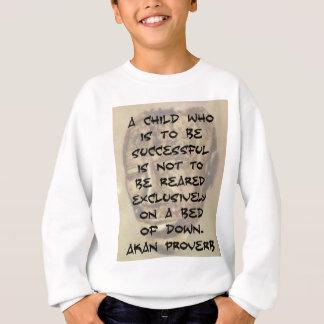 成功する子供- Akanの諺 スウェットシャツ