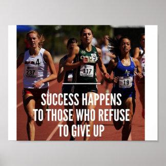 成功はあきらめることを断る人に起こります ポスター