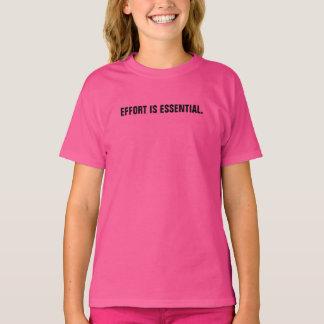 成長の考え方のTシャツ: 努力I Tシャツ