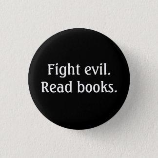 戦いの悪。 読書の本。 ボタン 3.2CM 丸型バッジ