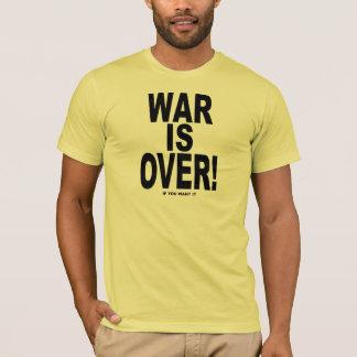 戦争はそれがほしいと思えば終わりました Tシャツ