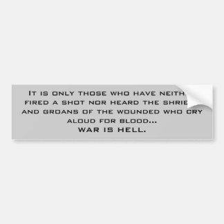 戦争は地獄あります バンパーステッカー