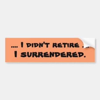 手渡された退職の冗談 バンパーステッカー