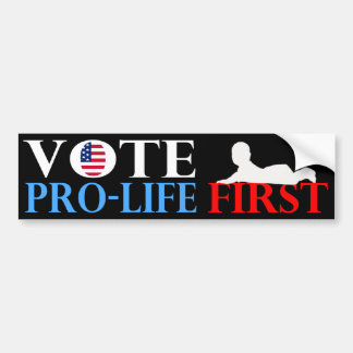 投票妊娠中絶反対の最初バンパーステッカー バンパーステッカー