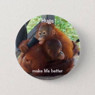 抱擁は生命をよりよくさせます 缶バッジ