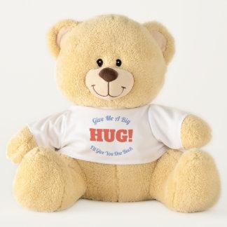抱擁! 私に私が1つの背部を与える大きい抱擁を与えて下さい テディベア