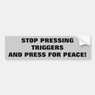 押す制動機をストップ、平和のために押して下さい バンパーステッカー