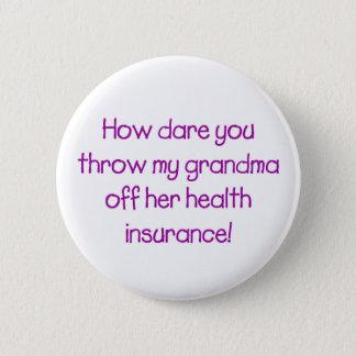 挑戦が彼女のヘルスケアを離れて私の祖母をいかに投げるか 5.7CM 丸型バッジ