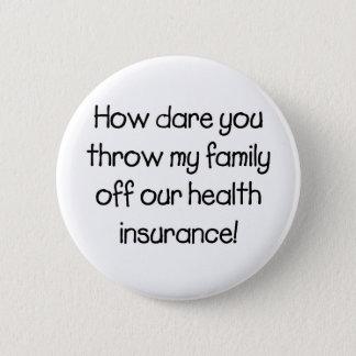 挑戦が私達のヘルスケアを離れて私の家族をいかに投げるか 5.7CM 丸型バッジ