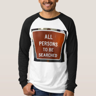 捜されたワイシャツがあるすべての人 Tシャツ