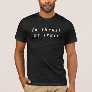 推圧で私達はTシャツを信頼します(暗い) Tシャツ