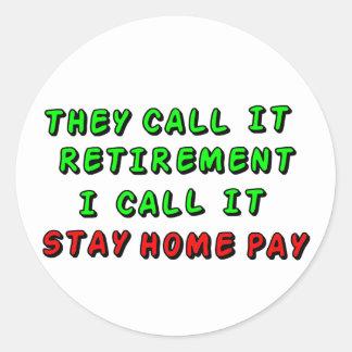 支払を家に居て下さい 丸形シール・ステッカー