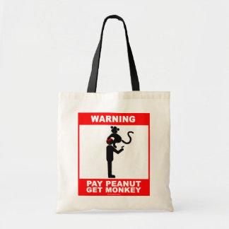 支払ピーナツは、猿を得ます トートバッグ