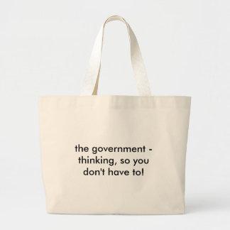 政府に考えること、従ってあなたはなりません! ラージトートバッグ