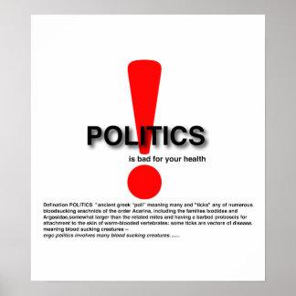 政治はあなたの健康のために悪いです ポスター