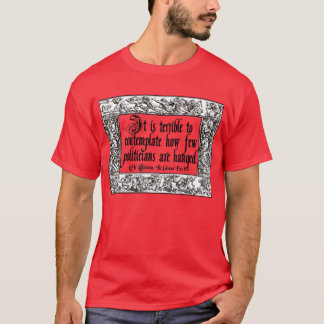 政治家のつるすことのChesterton: 方法不十分! Tシャツ