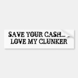 救って下さいあなたの現金を…. 私は私のぽんこつを愛します バンパーステッカー