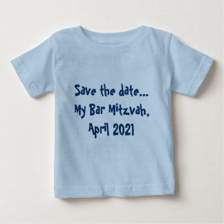 救って下さい日付を… 私のバー(ユダヤ教の)バル・ミツバー、2021年4月 ベビーTシャツ