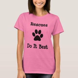 救助は最も最高のなそれをします Tシャツ
