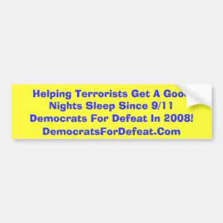 救済してテロリストは9以来の安眠を得ます バンパーステッカー