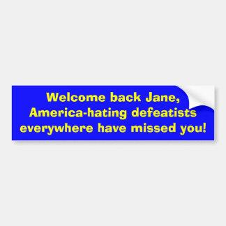敗北主義者のevをアメリカ憎んでいるジェーンを…歓迎して下さい バンパーステッカー