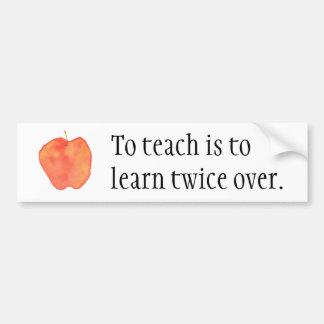 教えることは…に二度学ぶことです バンパーステッカー