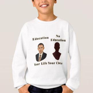 教育あなたの選択 スウェットシャツ