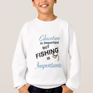 教育は重要です-魚釣りはIMPORTANTERです スウェットシャツ