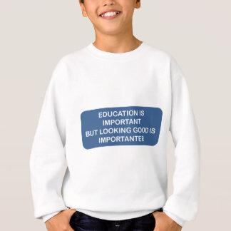 教育は重要なよく見ることですimportanterです スウェットシャツ