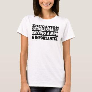 教育は重要運転しない小型を…であり Tシャツ