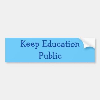 教育を公共保って下さい バンパーステッカー