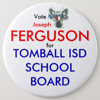 教育委員会6inボタンのためのヨセフファーガソン 15.2cm 丸型バッジ