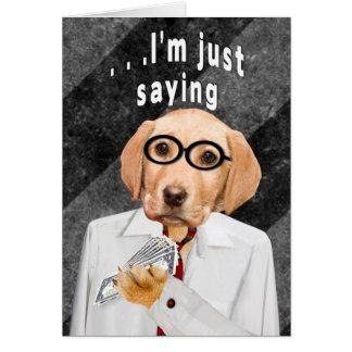 数々のな目的カード-ちょうど言います-ユーモア-犬 カード