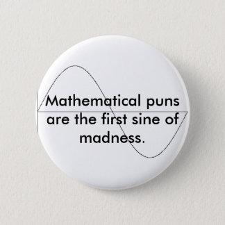 数学しゃれはmの最初の正弦…です 缶バッジ