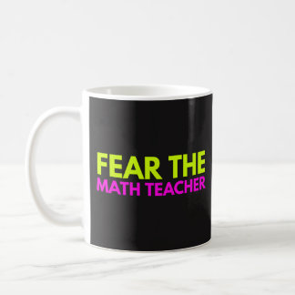 数学の教師-教授コーヒー茶マグ--を恐れて下さい コーヒーマグカップ
