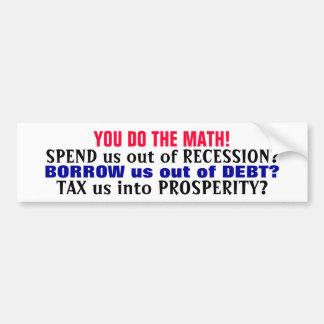 数学をします! (それは経済的な愚かさです!) バンパーステッカー