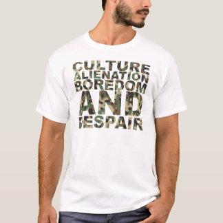 文化疎外の退屈および絶望 Tシャツ