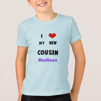 新生児の名前I愛を私の新しいいとこのワイシャツ加えて下さい Tシャツ