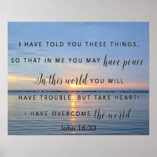 日の出の勇気付けられるの聖書の詩のジョンの16:33 ポスター