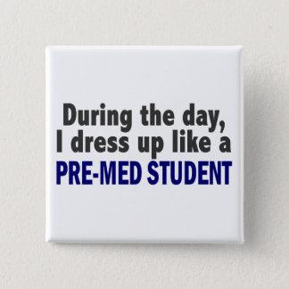 日中私は前Med学生のように服を着ます 5.1cm 正方形バッジ