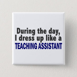 日中私は教育助手のように服を着ます 5.1CM 正方形バッジ