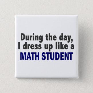 日中私は数学学生のように服を着ます 5.1CM 正方形バッジ