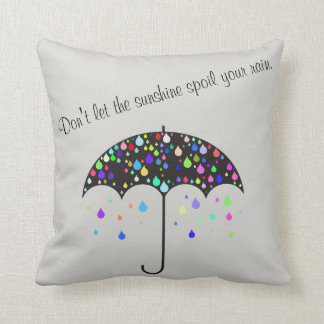 """""""日光が枕あなたの雨""""だめにしないために注意しないで下さい クッション"""