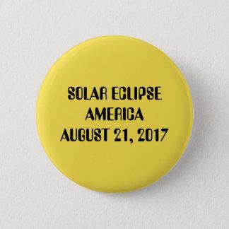 日食アメリカ威厳があるな21の2017ボタン 5.7CM 丸型バッジ