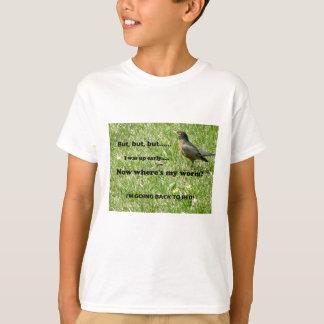 """""""早い鳥へのユーモアのあるなねじれは得ますみみず""""を Tシャツ"""
