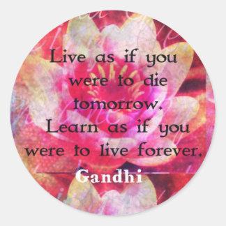 明日死ぬべきだったように住んで下さい。 ように学んで下さい。 ラウンドシール