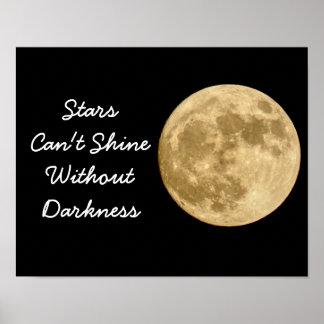 星は照ることができません -- 芸術のプリント ポスター